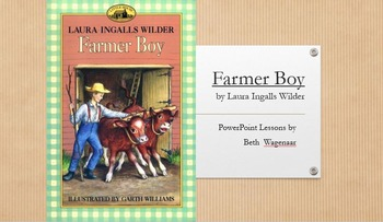 Farmer Boy by Laura Ingalls Wilder PowerPoint with Common Core Strategies