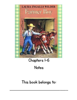 Farmer Boy Chapters 1-6 Notebook