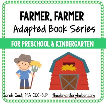 Farmer, Farmer Adapted Book for Preschool and Kindergarten