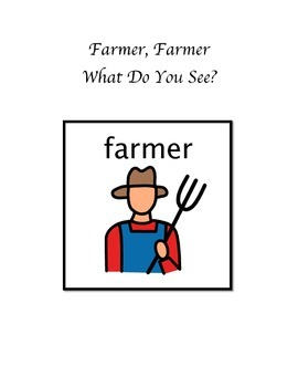 Farmer, Farmer What Do You See? Interactive Book