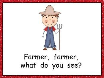 Farmer, Farmer, What Do You See Shared Reading- Kindergarten- Farm Theme