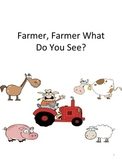 Farmer, Farmer What Do You See? With Coloring Pages