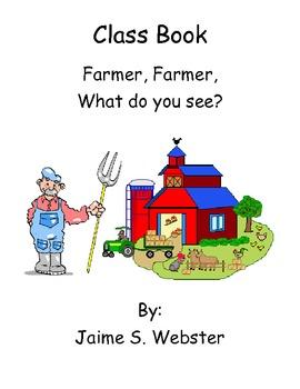 Farmer Farmer What do you see