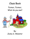 Farmer Farmer What do you see
