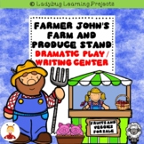 Farmer John's Produce Stand Dramatic Play / Writing Center Bundle