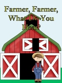 Farmer, What Do You Hear?  Interactive Book & Activities