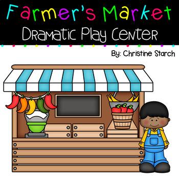 Farmer's Market Dramatic Play Center