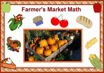Farmer's Market Math - A Lesson in Problem Solving