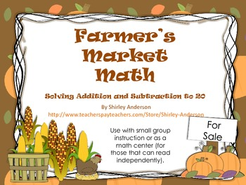 Farmer's Market Math- Addition and Subtraction Word Problems