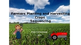 Farmers Planting and Harvesting Crops Sequencing