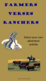 Farmers verses Ranchers