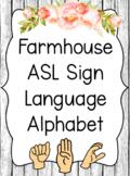 Farmhouse ASL Sign Language Alphabet Posters