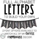 Farmhouse Banner Letters