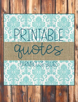 Farmhouse Blues Positive Quotes Decor