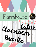 Farmhouse Calm Classroom Decor Theme Bundle! Editable Decorations - Class Set