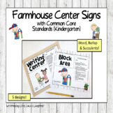 Farmhouse Center Signs with Common Core Standards for Kindergarten