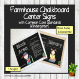 Farmhouse Chalkboard Center Signs with Common Core Standards for Kindergarten