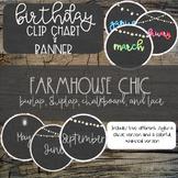 Farmhouse Chic Birthday Clip Chart/Banner - Burlap and Chalkboard
