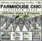 Farmhouse Chic Classroom Decor: Editable Welcome Signs and