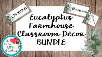 Eucalyptus Farmhouse Classroom Decor BUNDLE - Editable!!!