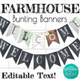 Farmhouse Classroom Decor - Editable Bunting Banner
