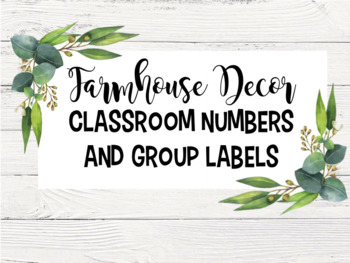 Farmhouse Classroom Labels and Numbers- NOW EDITABLE