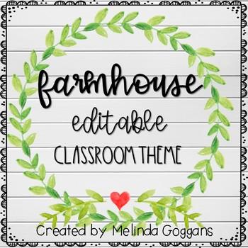 Farmhouse Classroom Theme (fully editable with teacher binder)