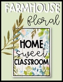 Farmhouse Floral Home Sweet Classroom Poster