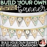 Farmhouse Glam Editable Banner/Bulletin Board Letters