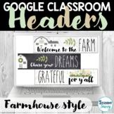 Farmhouse Google Classroom Headers   Farmhouse Classroom Banners