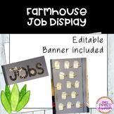 Farmhouse Job Display