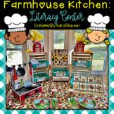 Farmhouse Kitchen: Procedural Writing Literacy Center