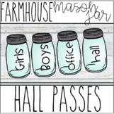 Farmhouse - Mason Jar Hall Passes (Editable)