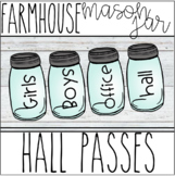 Farmhouse - Mason Jar Hall Passes (Editable)