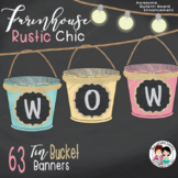 Farmhouse Rustic Chic Bucket (Editable) Banners and Labels