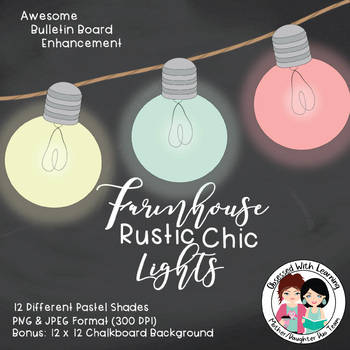Farmhouse Rustic Chic Lights Clipart - Classroom or Commercial Use