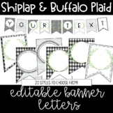Farmhouse - Shiplap & Buffalo Plaid Editable Banner Letter