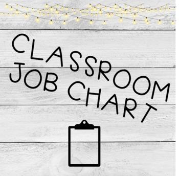 Farmhouse Shiplap Lantern Classroom Job Chart