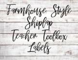 Farmhouse Shiplap Teacher Toolbox Labels