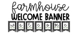 Farmhouse Style Welcome Banner