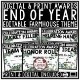 Farmhouse Theme- End of Year Awards EDITABLE Awards & Certificates