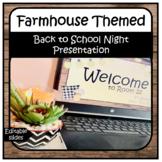 Farmhouse Themed Back To School Night Presentation - EDITABLE