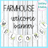 Welcome Banner: Farmhouse