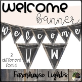 """Welcome Banner- """"Farmhouse Lights"""""""