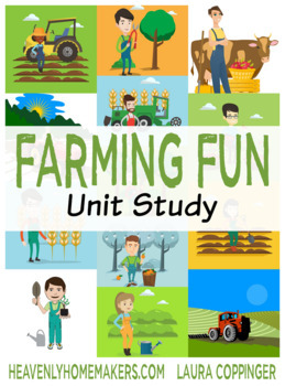 Farming Fun Unit Study