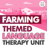 Farming Themed Language Therapy Unit for Speech Therapy