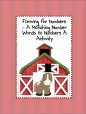 Farming for Numbers - A Number Word Matching Activity