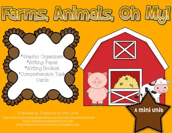 """Farms, Animals, Oh My"" Unit~ Includes Graphic Organizers & Much More!"