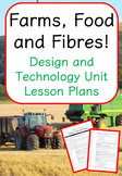 Farms, Food and Fibre! - Upper Primary (Design and Technol