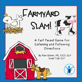 Farmyard Slam!  A Game for Listening and Following Directions